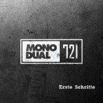 Mono Dual 721 – Erste Schritte