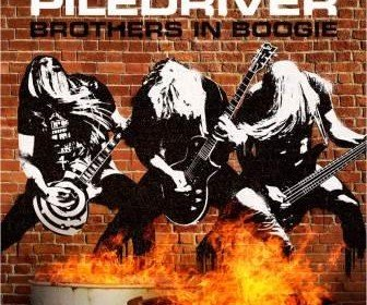 PILEDRIVER_-_Brothers_In_Boogie