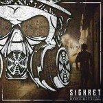 Sickret – Hypocritical