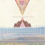 EYE – Vision And Ageless Light
