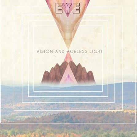 EYE - Vision And Ageless Light Album Artwork