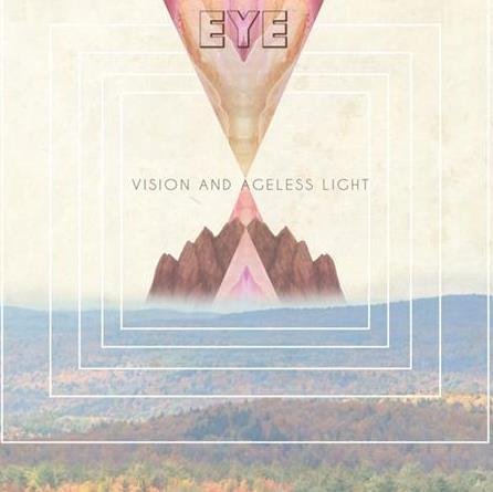 EYE - Vision And Ageless Light Album Artwork
