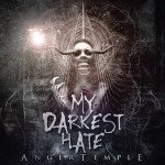 My Darkest Hate – Anger Temple