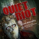 QUIET RIOT – 2 Live Biscuits – 2 Live Radio Shows At The King Biscuit Flower Hour 1983 & 1984