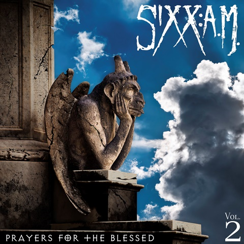 SIXX AM - Vol2 Prayers For The Blessed CD Cover. SIXX AM - Vol2 Prayers For The Blessed Cover Artwork, Sixx:A.M. Artwork, Eleven Seven Music, Modern Rock