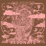 COJONES – Resonate