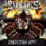 BAD BONES – Demolition Derby