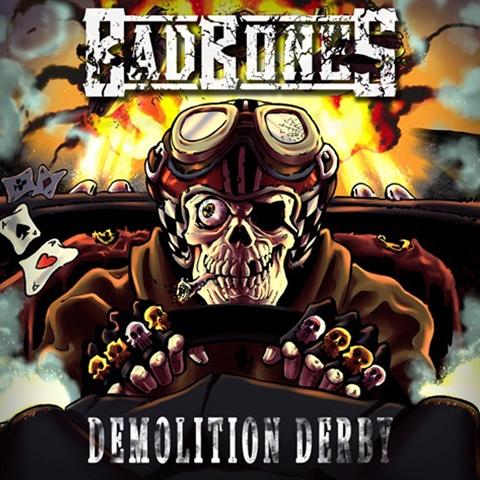 BAD BONES - Demolition Derby album artwork