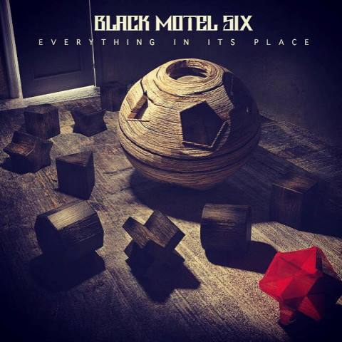 BLACK MOTEL SIX - Everything in Its Place album artwork