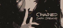 CHAINED - Dark Dreams album artwork