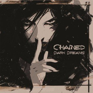 CHAINED - Dark Dreams album artwork