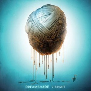 DREAMSHADE - Vibrant album artwork