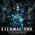 ETERNAL IDOL – The Unrevealed Secret