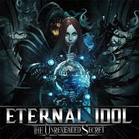 ETERNAL IDOL The Unrevealed Secret album artwork
