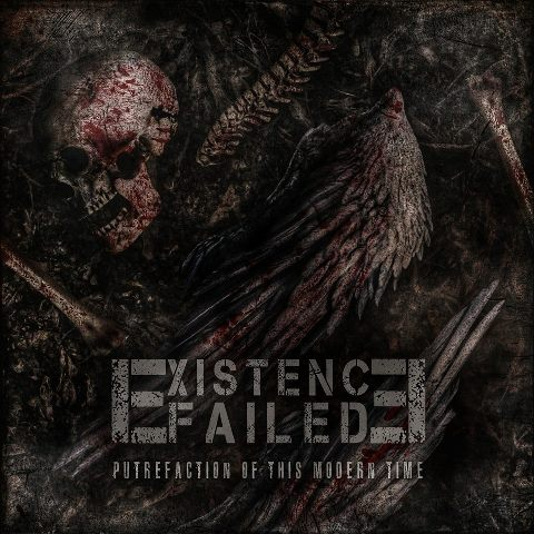 EXISTENCE FAILED - Putrefaction Of This Modern Time album artwork