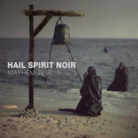 HAIL SPIRIT NOIR - Mayhem In Blue album artwork