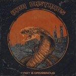 IRON BASTARDS – Fast & Dangerous
