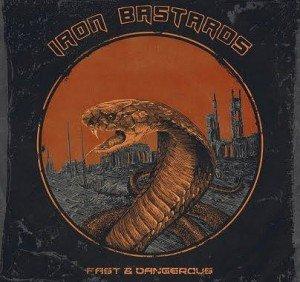 IRON BASTARDS - Fast and Dangerous album artwork