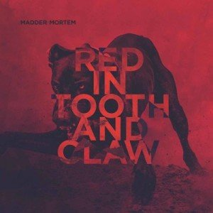 MADDER MORTEM - Red In Tooth And Claw album artwork
