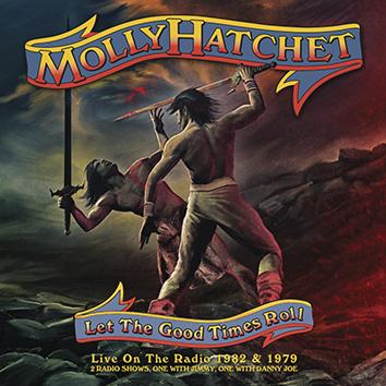 MOLLY HATCHET - Let The Good Times Roll album artwork