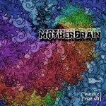 MOTHERBRAIN – Voodoo Nasty