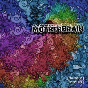 Motherbrain - voodoo nasty album artwork
