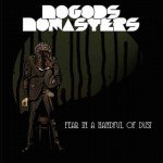 NO GODS NO MASTERS – Fear In a Handful of Dust