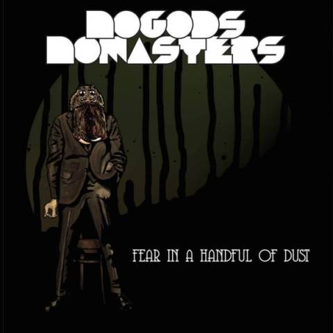 NO GODS NO MASTERS - Fear In a Handful of Dust album artwork