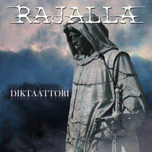 Rajalla - Diktaattori album artwork