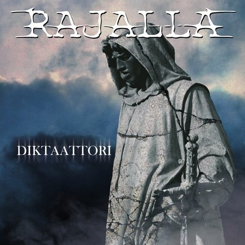 Rajalla - Diktaattori album artwork
