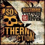 SOUTHERN DRINKSTRUCTION – Vultures Of The Black River