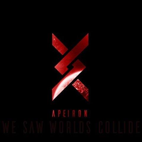 WE SAW WORLDS COLLIDE - Apeiron album artwork
