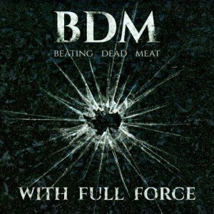 Beating Dead Meat - With Full Force album artwork