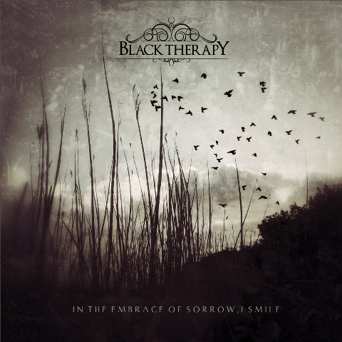 black therapy - in the embrace of sorrow i smile album artwork