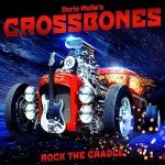 DARIO MOLLO'S CROSSBONES – Rock The Cradle