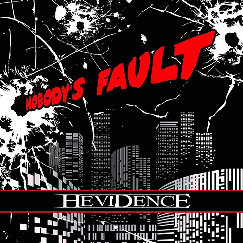 hevidence - nobodys fault album artwork