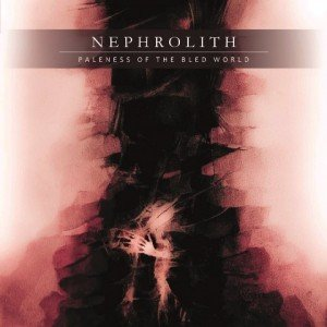 nephrolith - paleness of the bled world album artwork