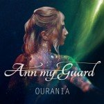 Ann My Guard – Ourania