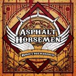 Asphalt Horsemen – Brotherhood