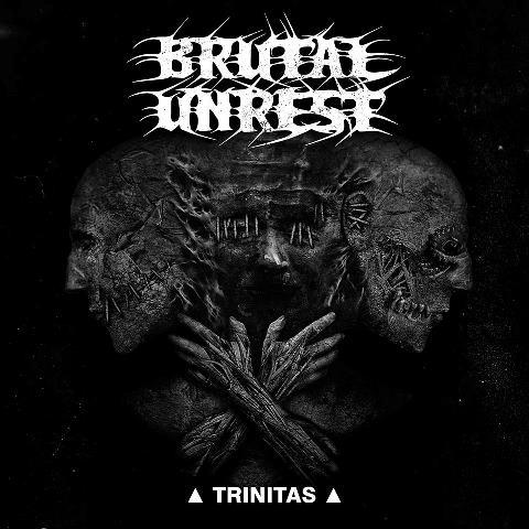 Brutal Unrest - trinitas album artwork, Brutal Unrest - trinitas album cover, Brutal Unrest - trinitas cover artwork, Brutal Unrest - trinitas cd cover