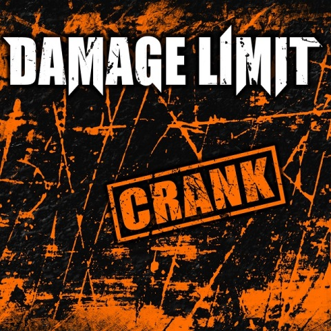 Damage Limit - Crank album artwork, Damage Limit - Crank album cover, Damage Limit - Crank cover artwork, Damage Limit - Crank cd cover