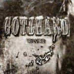 GOTTHARD – Silver