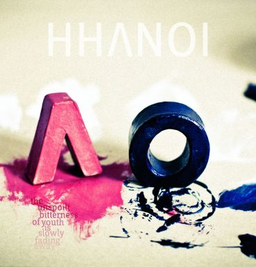 HHANOI - The Unspoilt Bitterness of Youth Is Slowly Fading Away album artwork