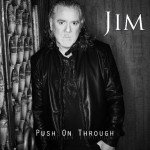 Jim Jidhed – Push On Through