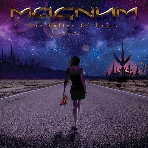 Magnum - The Valley Of Tears - The Ballads album artwork