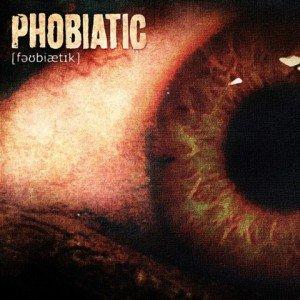Phobiatic - Phobiatic album artwork, Phobiatic - Phobiatic album cover, Phobiatic - Phobiatic cover artwork, Phobiatic - Phobiatic cd cover
