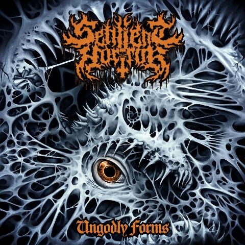 Sentient Horror - ungodly forms album artwork