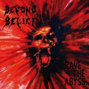 beyond belief - rave the abyss album artwork