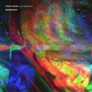 frank carter and the rattlesnakes - modern ruin album artwork, frank carter and the rattlesnakes - modern ruin album cover, frank carter and the rattlesnakes - modern ruin cover artwork, frank carter and the rattlesnakes - modern ruin cd cover