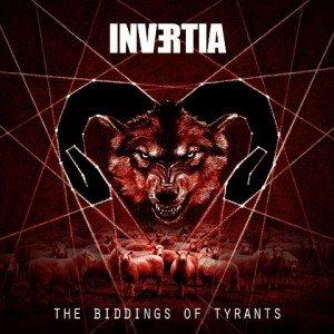 invertia - the biddings of tyrants album artwork
